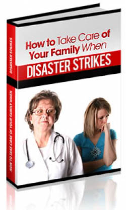 How To Take Care Of Your Family When Disaster Strikes