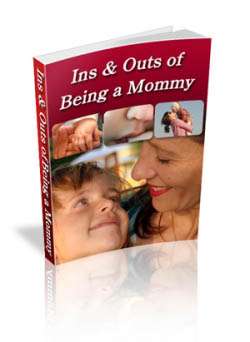 Ins & Outs of Being a Mommy